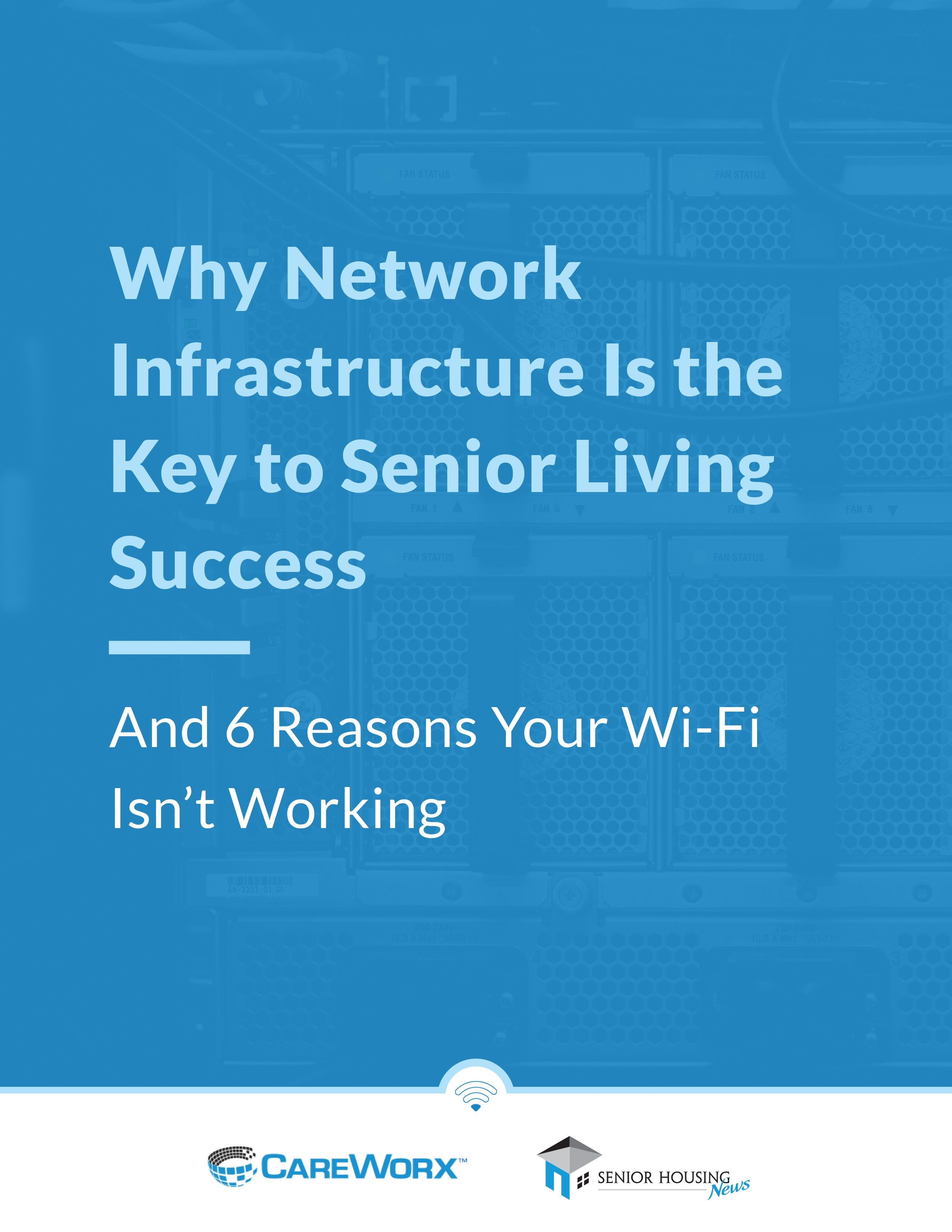Why Network Infrastructure is the Key to Senior Living Success