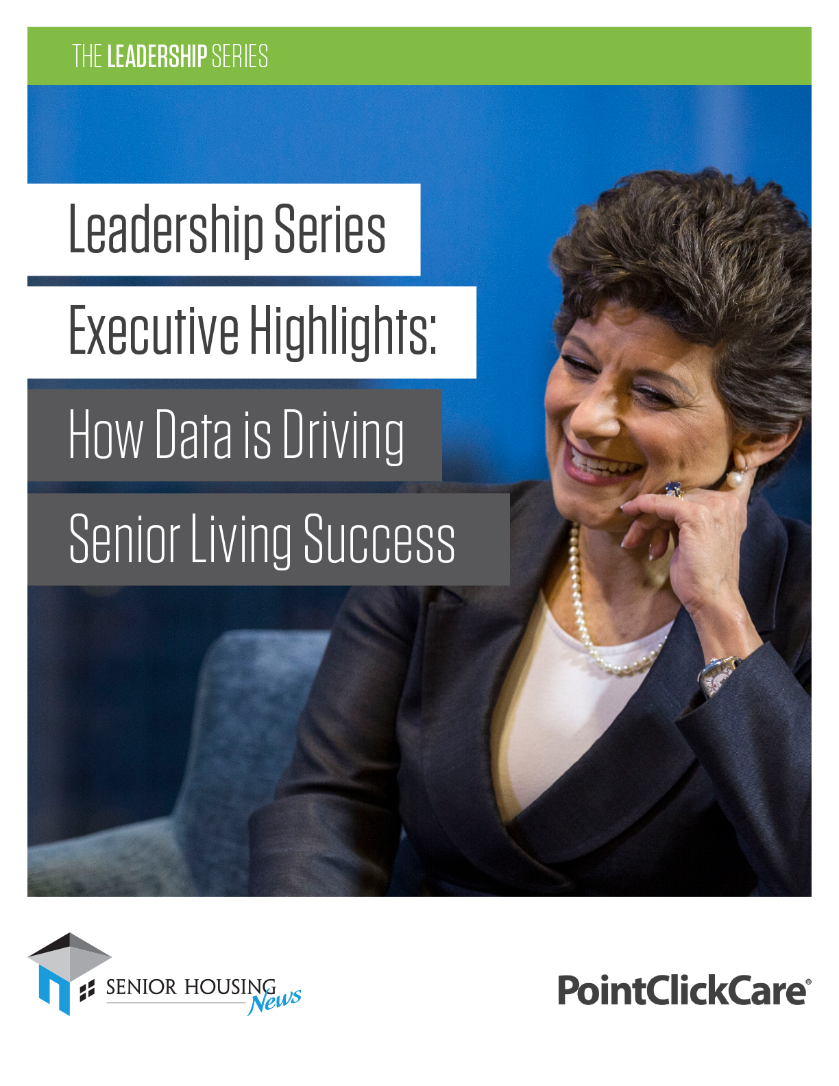 The Leadership Series Executive Highlights: How Data is Driving Senior Living Success