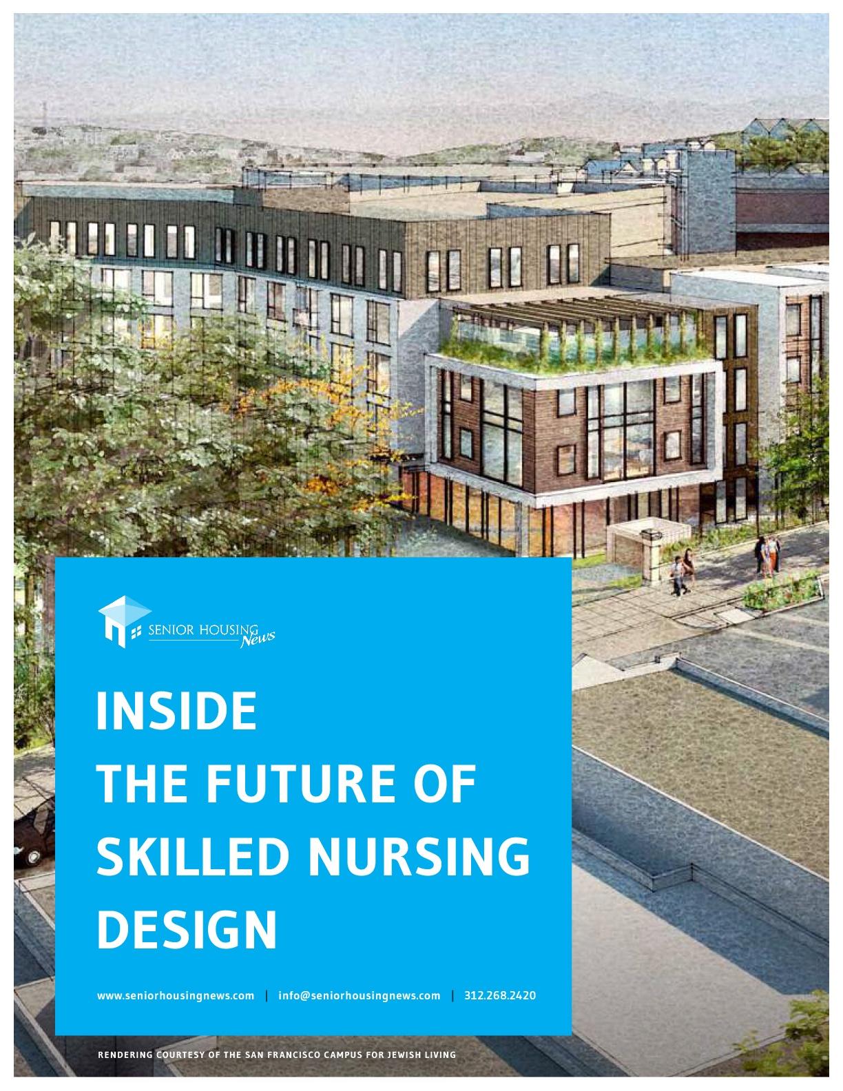 Inside The Future of Skilled Nursing Design
