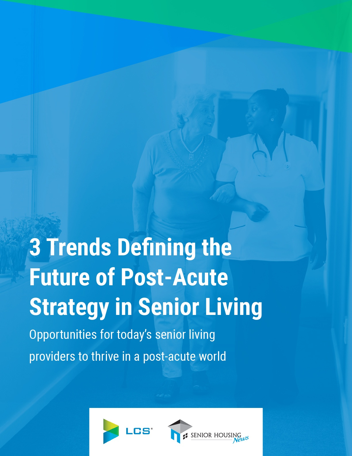3 Trends Defining the Future of Post-Acute Strategy in Senior Living