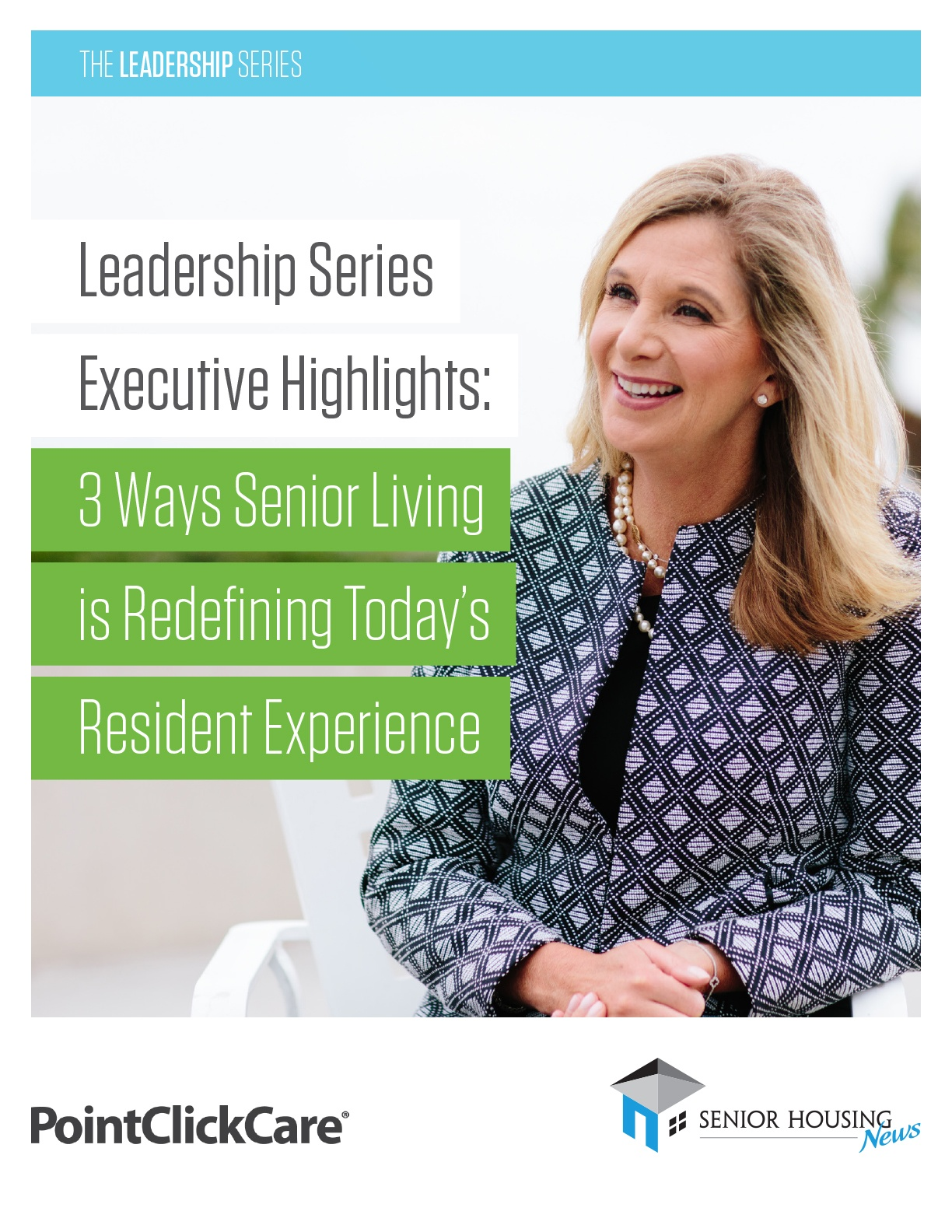 Leadership Series Executive Highlights: 3 Ways Senior Living is Redefining Today's Resident Experience