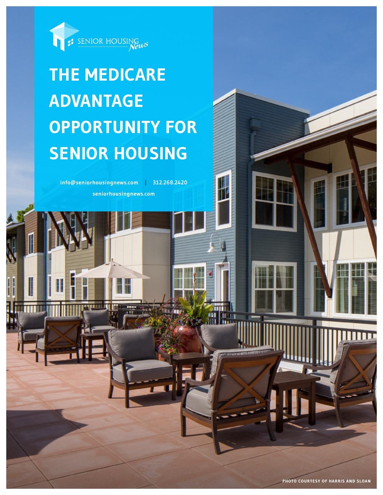 The Medicare Advantage Opportunity for Senior Housing
