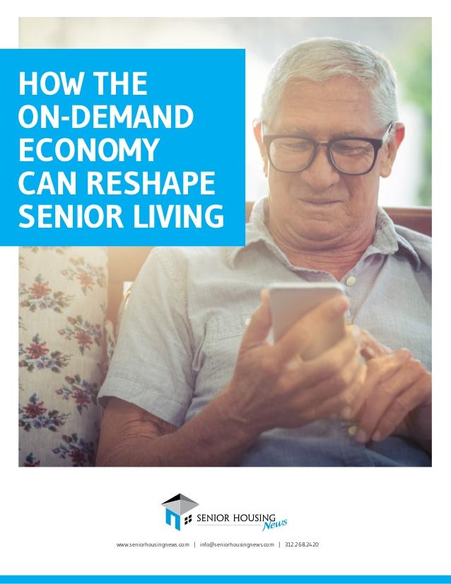 How the On-Demand Economy Can Reshape Senior Living