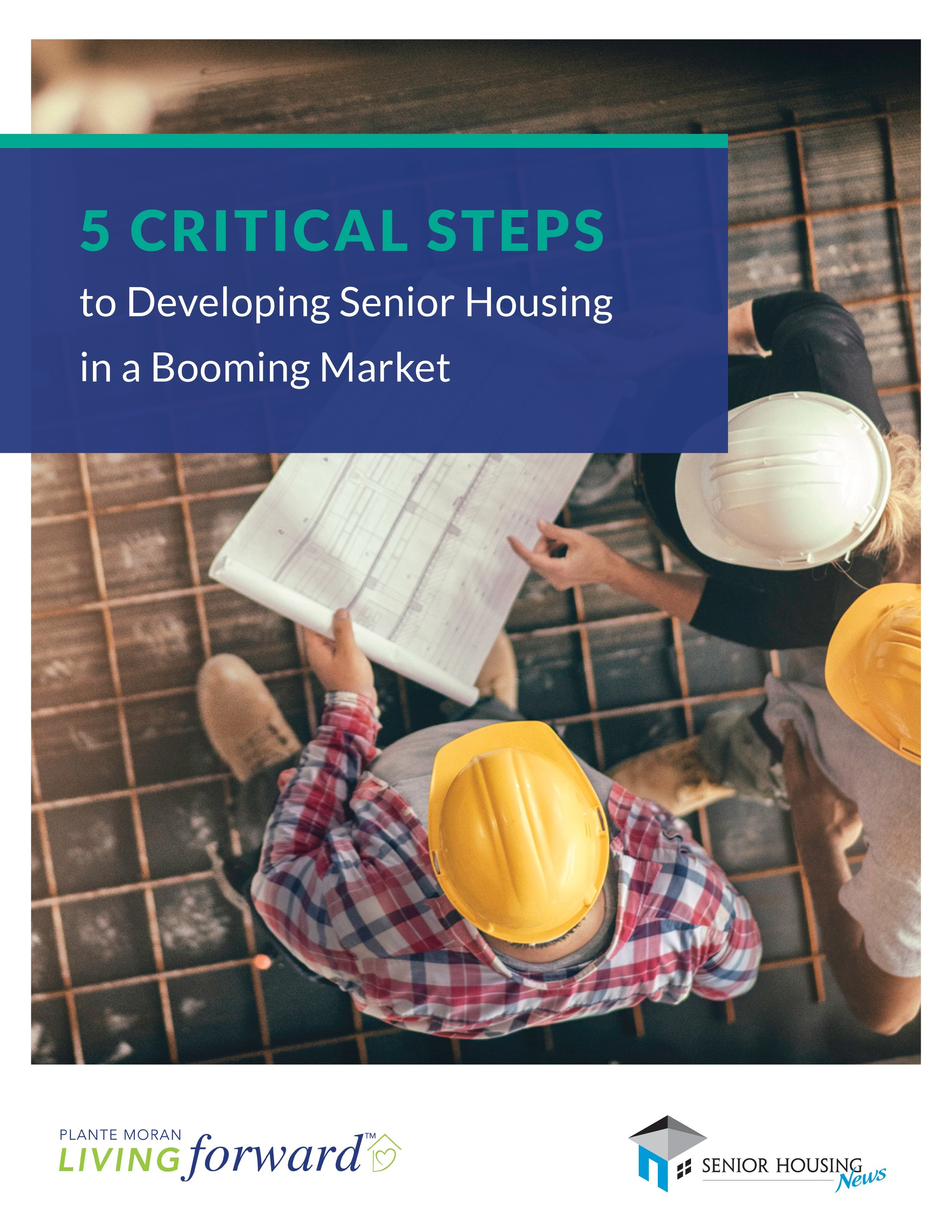 5 Critical Steps to Developing Senior Housing in a Booming Market