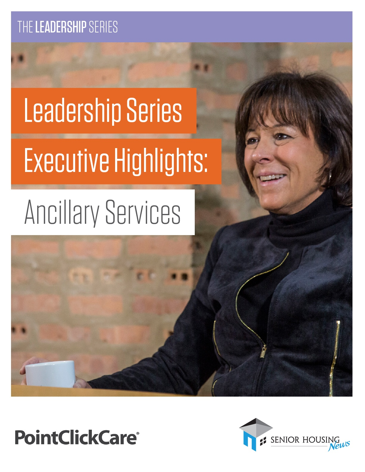 The Leadership Series Executive Highlights: Why Senior Living Needs Ancillary Services