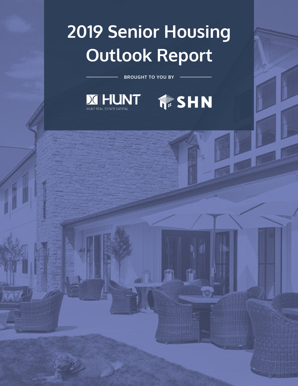 2019 Senior Housing Outlook Report