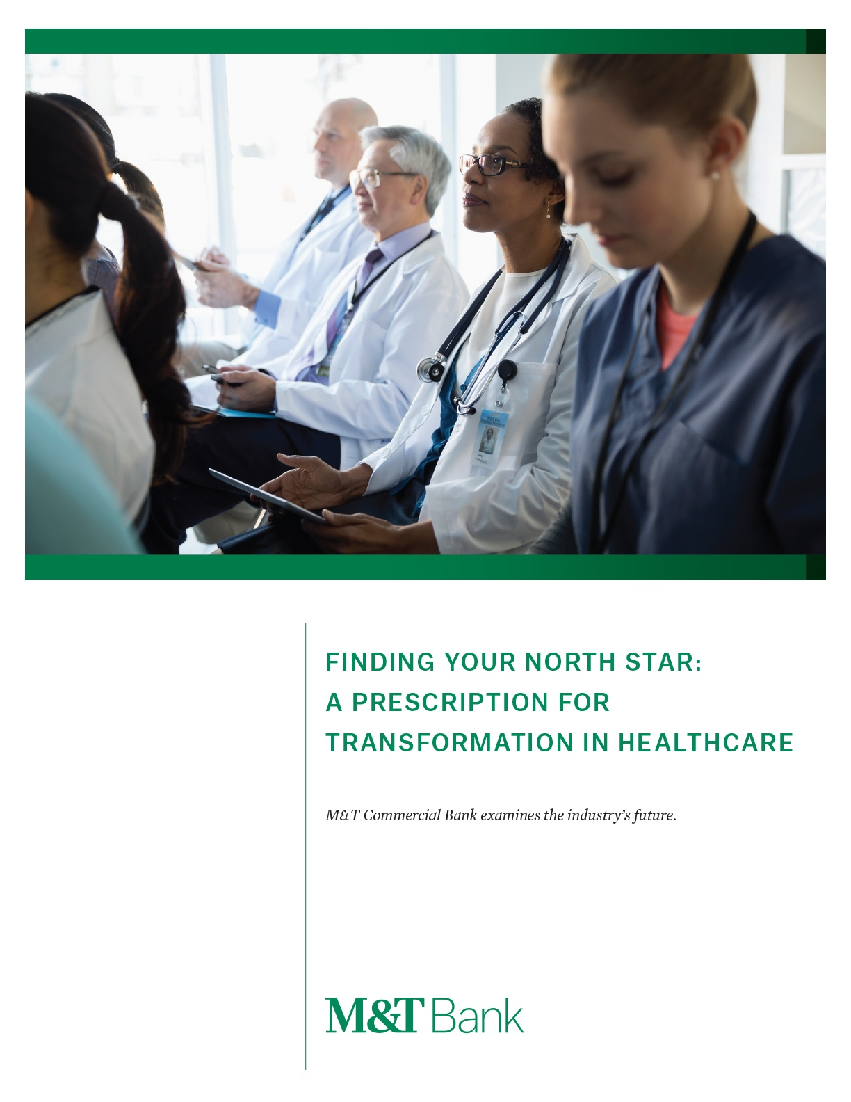 Finding Your North Star: A Prescription For Transformation in Healthcare