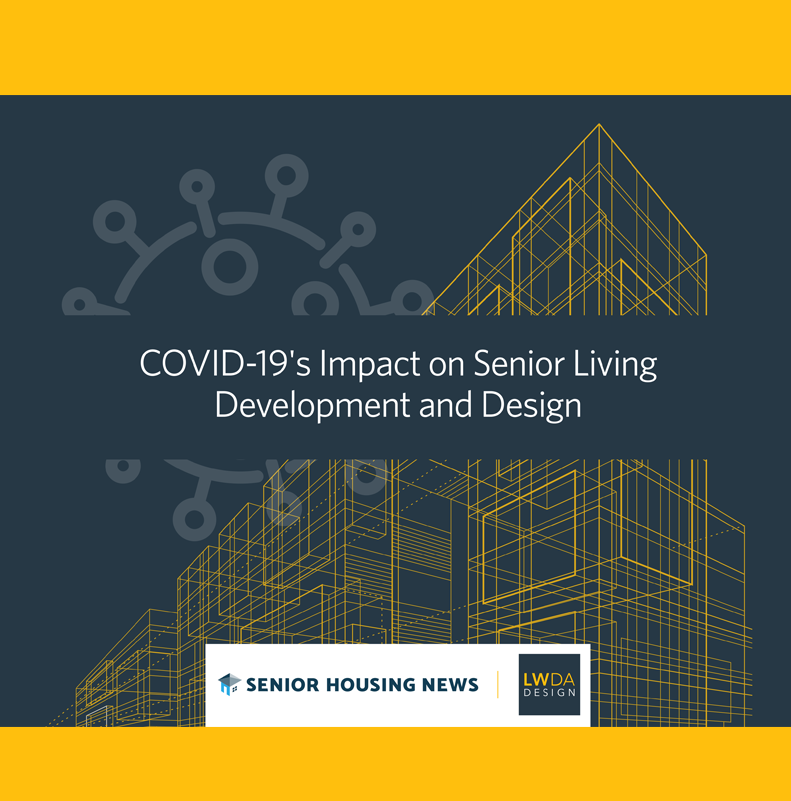 COVID-19's Impact on Senior Living Development and Design