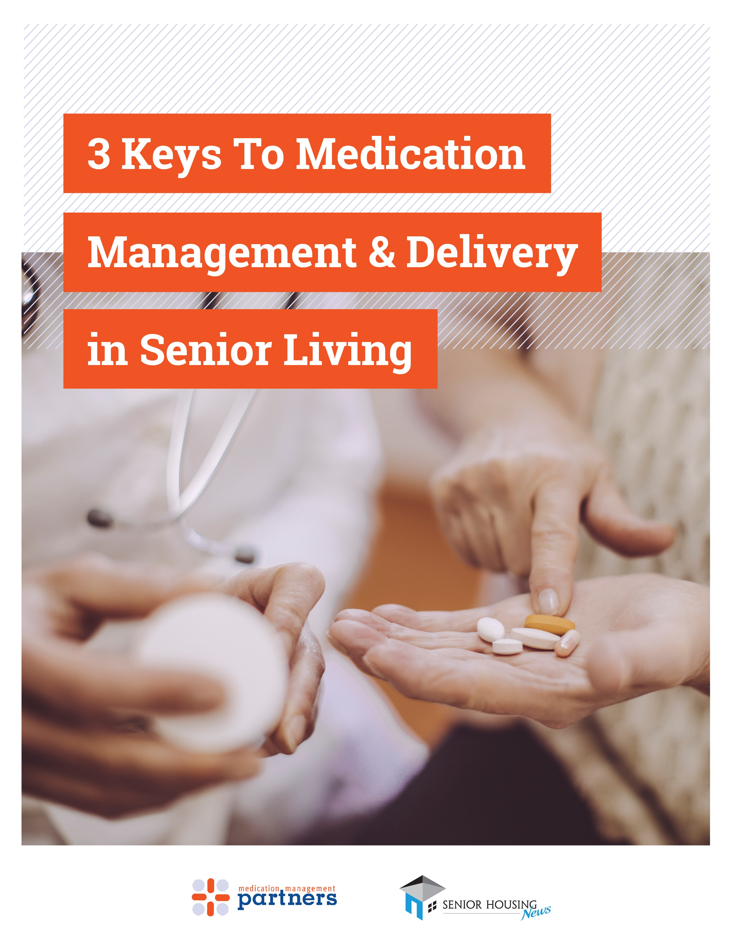 3 Keys To Medication Management and Delivery in Senior Living