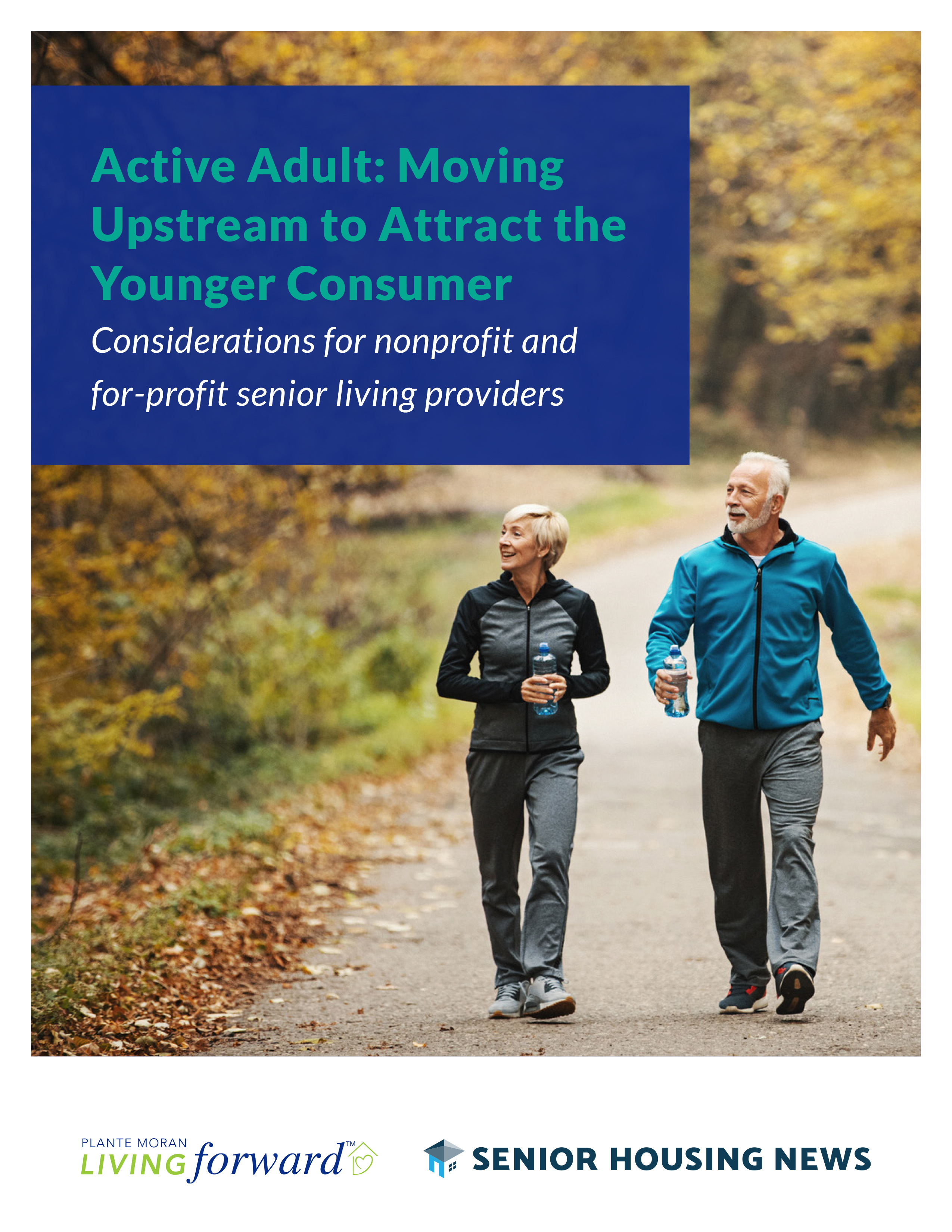 Active Adult: Moving Upstream to Attract the Younger Consumer