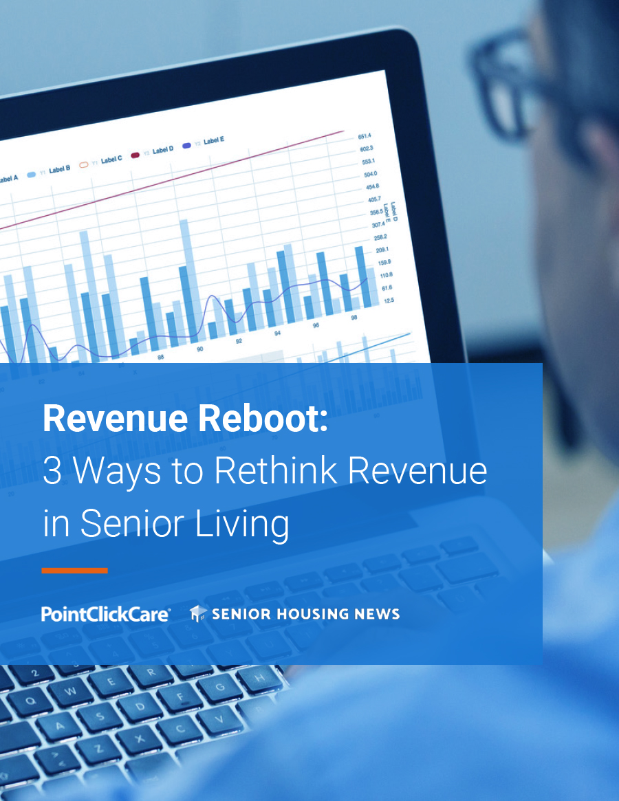 Revenue Reboot: 3 Ways to Rethink Revenue in Senior Living