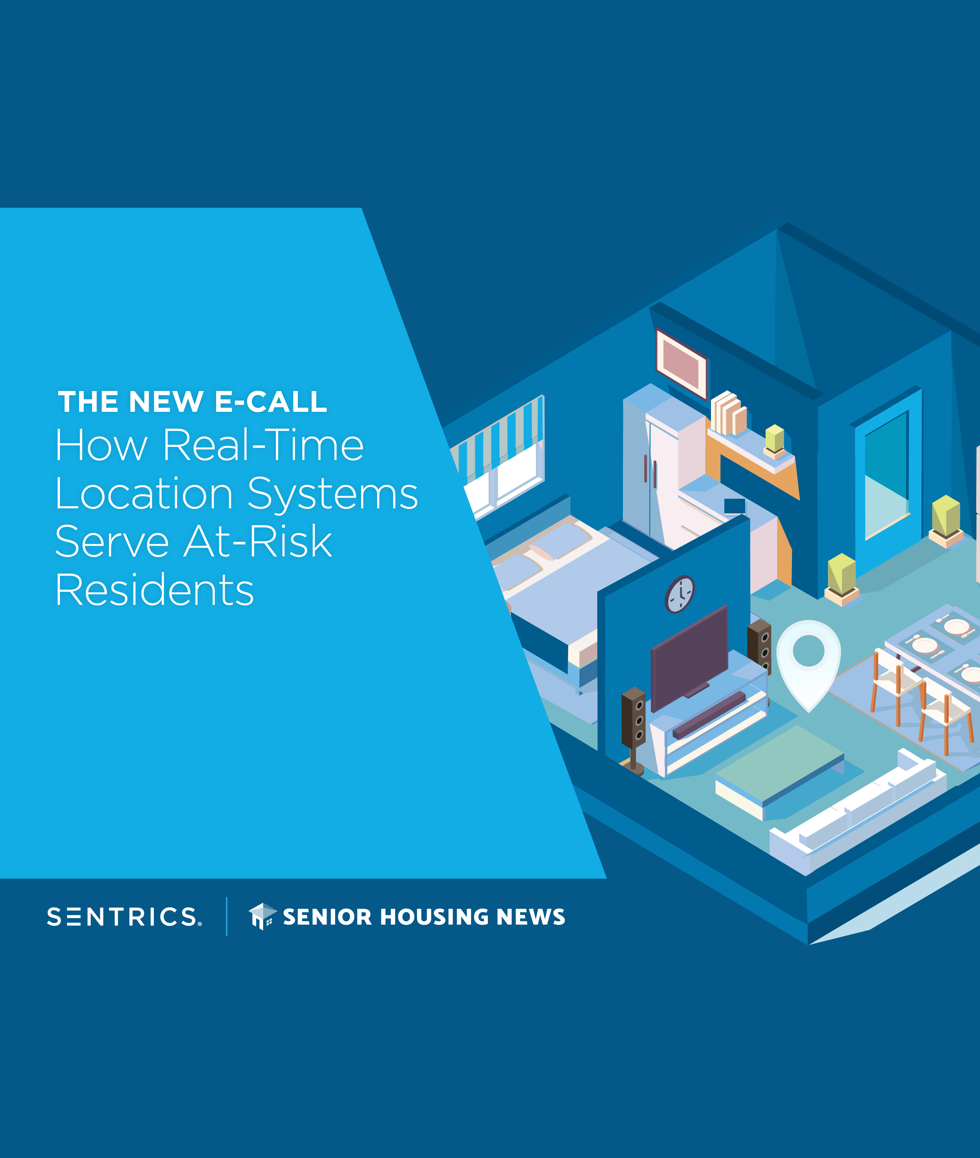 [eBook] The New E-Call: How Real-Time Location Systems Serve At-Risk Residents