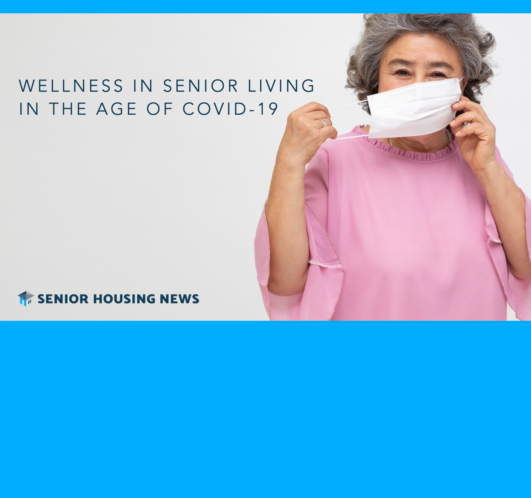 [Webinar] Wellness in Senior Living in the age of COVID-19