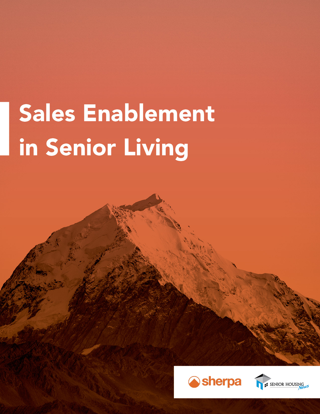 [White Paper] Sales Enablement in Senior Living: A Roadmap to an Effective and Sustainable Sales Culture