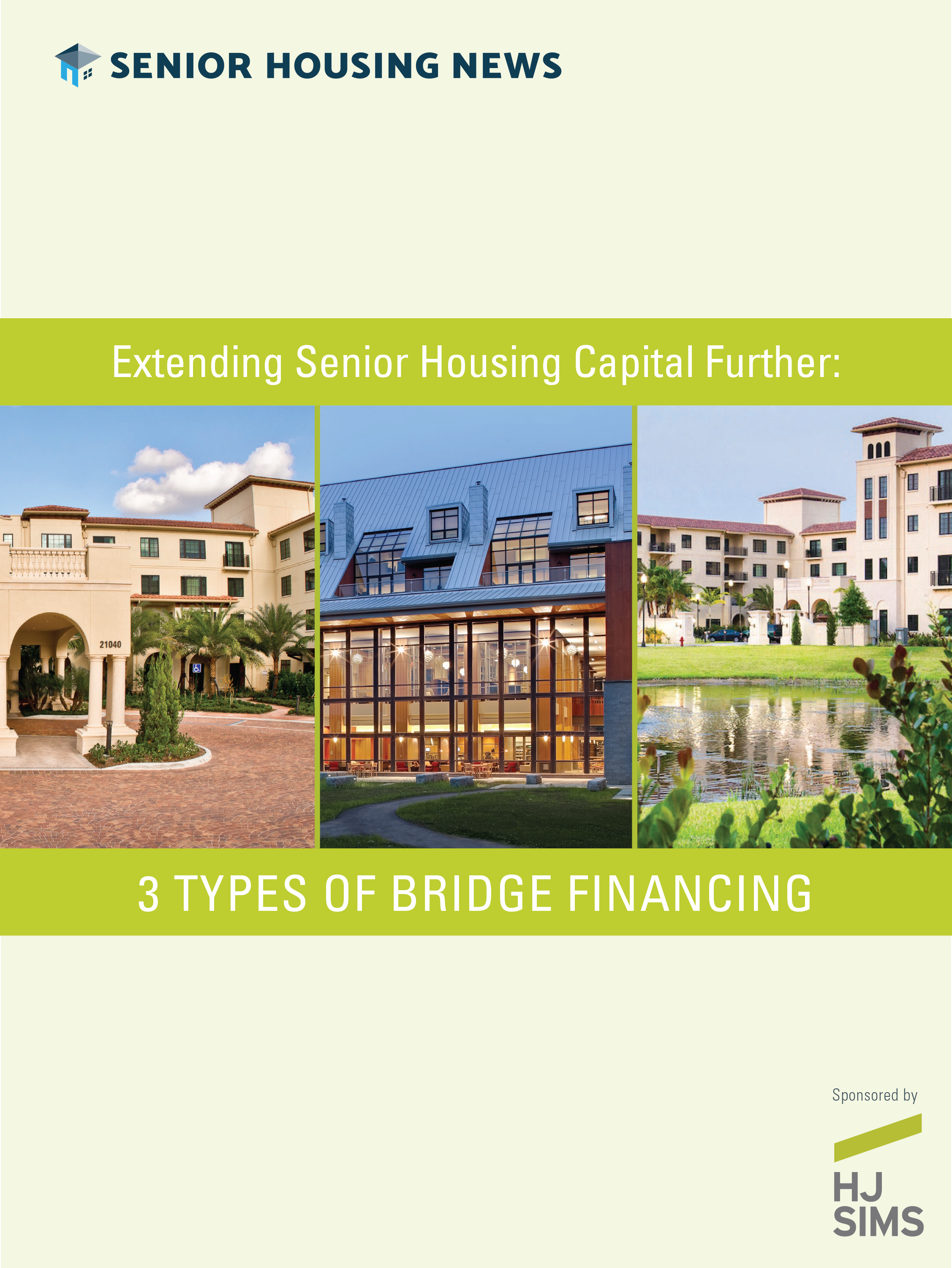 [White Paper] Extending Senior Housing Capital Further: 3 Types of Bridge Financing