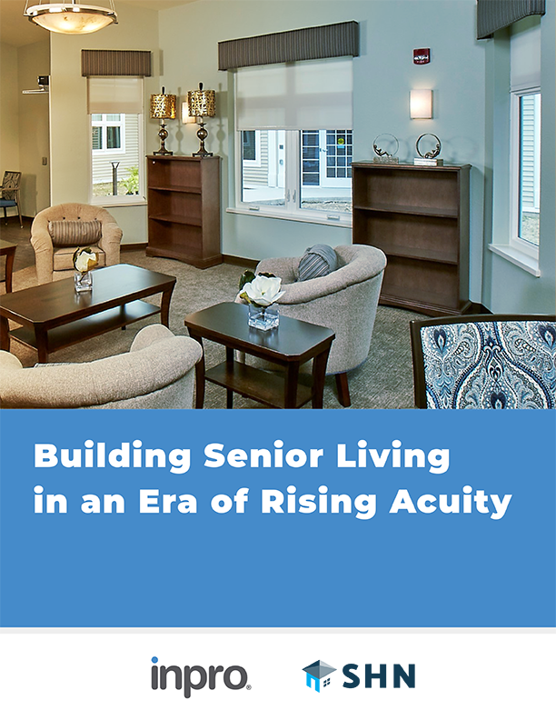 [White Paper] How to Build to Last in an Era of Rising Acuity