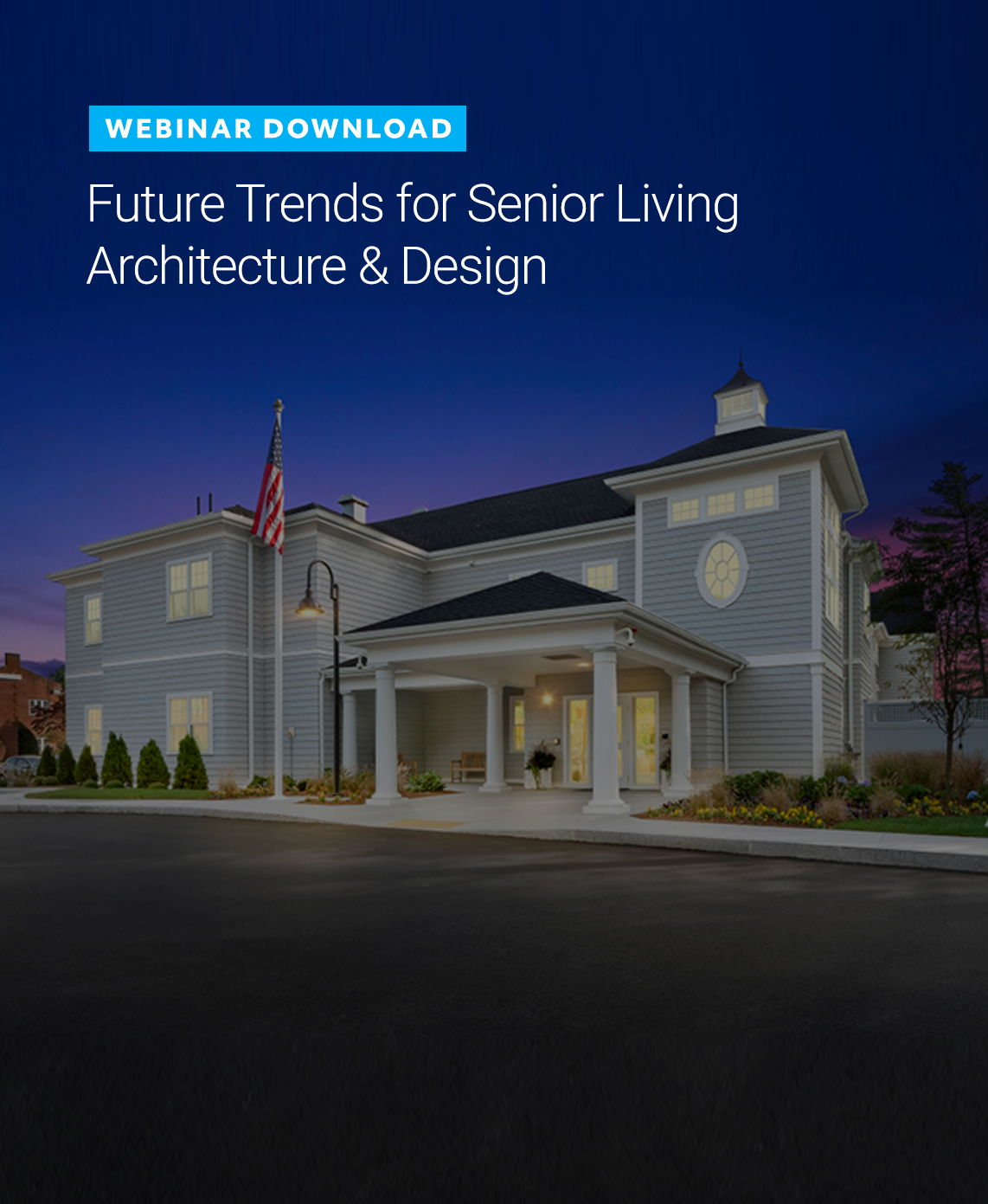 [Webinar] Future Trends for Senior Living Architecture & Design
