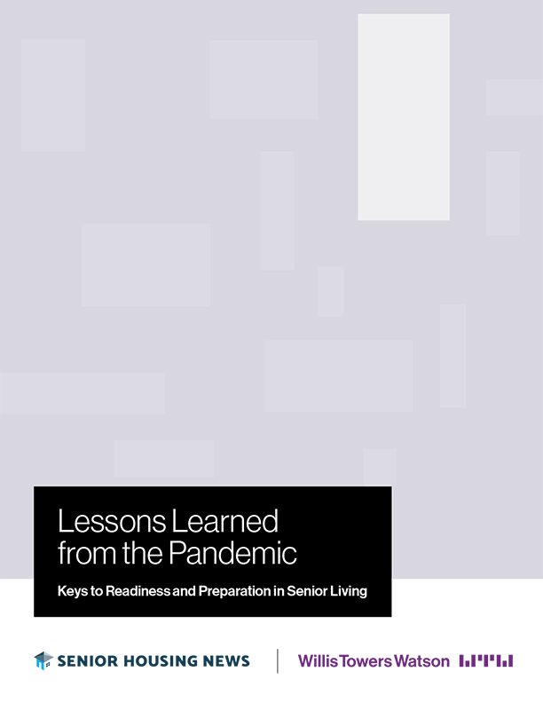 Lessons Learned from the Pandemic: Keys to Readiness and Preparation in Senior Living