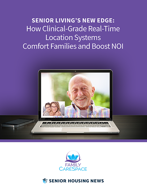 [White Paper] Senior Living's New Edge: How Clinical-Grade Real-Time Location Systems Comfort Families and Boost NOI